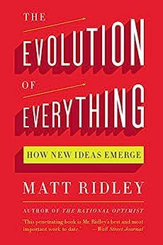 [Ridley, Matt]のThe Evolution of Everything: How New Ideas Emerge