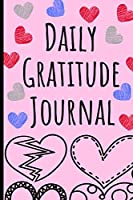Daily Gratitude Journal For Teens: Positivity daily diary with prompts and dot grid pages - Mindfulness And Feelings Daily Log Book - 5 minute Gratitude Journal For Kids And Teens. (Gratitude Journals For Teens)