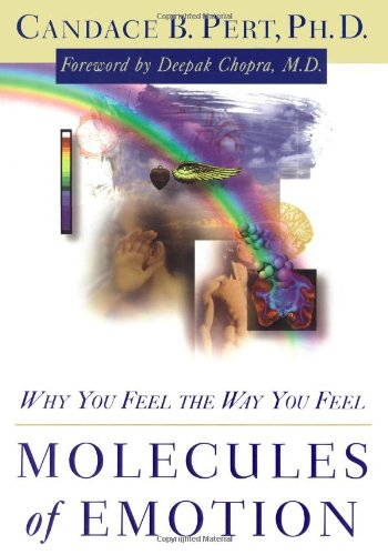Download Molecules of Emotion: The Science Behind Mind-Body Medicine 0684831872