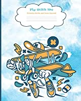 Fly With Me Primary Write and Draw Journal: Grades K-2 Creative Storybook | Picture Space And Dashed Mid Line | Cartoon Airplane Notebook