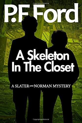 Download A Skeleton In The Closet (Slater & Norman Mystery Series) 1532753705