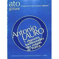 [冊子][楽譜]Antonio Lauro: 7 Chansons Traditionnelles[1982年発行]
