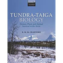 Tundra-Taiga Biology: Human, Plant, and Animal Survival in the Arctic