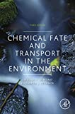 Chemical Fate and Transport in the Environment (English Edition)