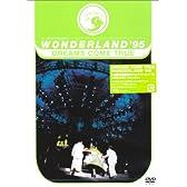 WONDERLAND'95 史上最強の移動遊園地 ドリカムワンダーランド'95 50万人のドリームキャッチャー [DVD]