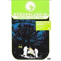 WONDERLAND'95 史上最強の移動遊園地 ドリカムワンダーランド'95 50万人のドリームキャッチャー
