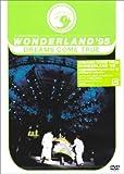 WONDERLAND'95 史上最強の移動遊園地 ドリカムワンダーランド'95 50...[DVD]