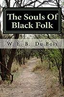 The Souls Of Black Folk [並行輸入品]