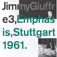 Emphasis, Stuttgart 1961