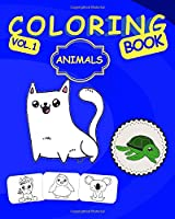 Coloring Book Animals: For Kids Ages 4-6, 6-8 | Color The Most Cutest Animal Illustrations