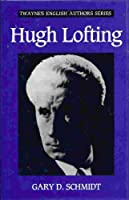 Hugh Lofting (Twayne's English Authors Series)