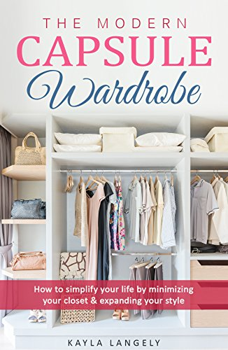 The Modern Capsule Wardrobe: H...