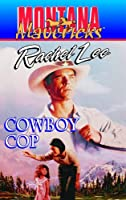 Cowboy Cop (Montana Maverick #12) (Montana Mavericks)