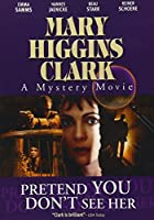 Mary Higgins Clark: Pretend You Don't [DVD] [Import]