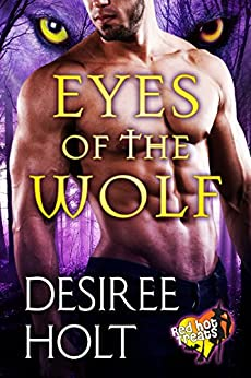 Eyes of the Wolf: Red Hot Treats by [Holt, Desiree]