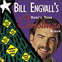 Here's Your Christmas Album by Bill Engvall (1999-05-03)