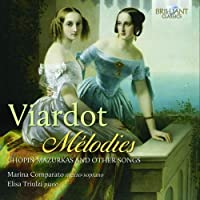 Viardot: M茅lodies Chopin's Mazurkas and Other Songs by Elisa Triulzi