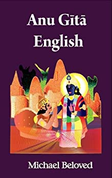 [Beloved, Michael]のAnu Gita English (English Edition)