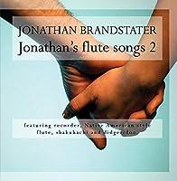 Jonathan's Flute songs 2【CD】 [並行輸入品]