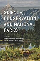 Science, Conservation, and National Parks