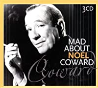 Mad About Noel Coward