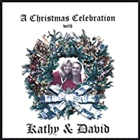 Christmas Celebration With Kathy & David