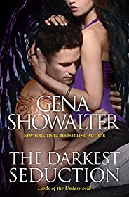 The Darkest Seduction (Lords of the Underworld Book 10)