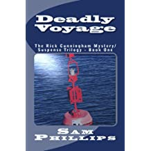 Deadly Voyage (The Rick Cunningham Mystery/Suspense Trilogy - Book One 1) (English Edition)