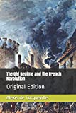 The Old Regime and the French Revolution: Original Edition