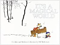 Calvin and Hobbes: It's a Magical World (Calvin and Hobbes Collection)