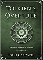 Tolkien's Overture: Concerning the Music of the Ainur