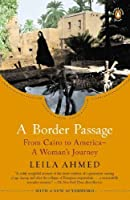A Border Passage: From Cairo to America--A Woman's Journey [並行輸入品]