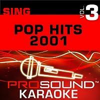 Sing Pop Hits 2001 Vol. 3 [KARAOKE]