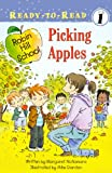 Picking Apples (Robin Hill School, Ready to Read, Level 1)