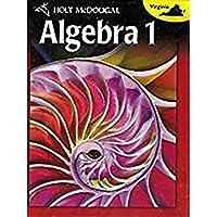 Algebra 1 Grades 9-12: Holt McDougal Algebra 1 Virginia
