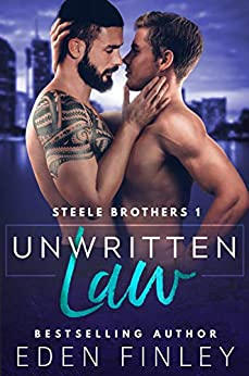 Unwritten Law (Steele Brothers Book 1) by [Finley, Eden]
