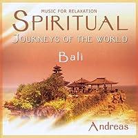 Spiritual Journneys of the World: Bali