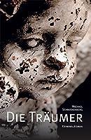 Die Traeumer: Kriminalroman aus dem Bergischen Land und dem Rheinland