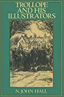 Trollope and His Illustrators