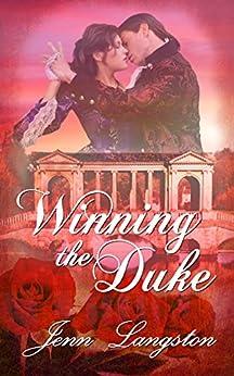 Winning the Duke (PERFECT SERIES COMPANION Book 2) by [Langston, Jenn]