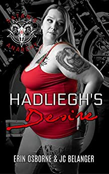 Hadliegh's Desire (Satan's Anarchy MC Book 2) by [Osborne, Erin , Belanger, JC ]