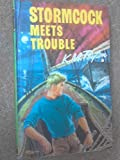Stormcock Meets Trouble (Seagull Library)