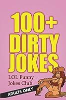 100+ Dirty Jokes: Funny Jokes for Adults [並行輸入品]
