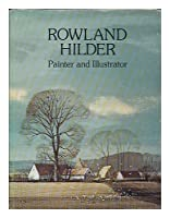 Rowland Hilder: Painter and Illustrator