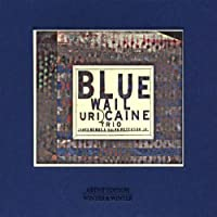 Blue Wail by Uri -Trio- Caine (1998-06-08)