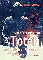 Michael Benton - Die Toten des Tiefen Staates - Thriller