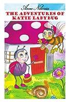 The Adventures Of Katie Ladybug