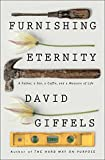 Furnishing Eternity: A Father, a Son, a Coffin, and a Measure of Life (English Edition)