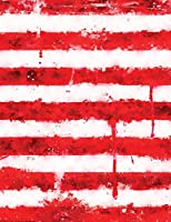 My Stars & Stripes Flag Journal: An American Graffiti Grunge Style Dripping With Red, White and Blue Paint: College-Ruled 120-Page Notebook