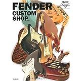 FENDER CUSTOM SHOP (リットーミュージック・ムック)